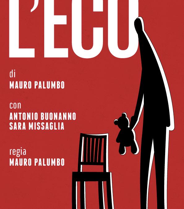 Locandina teatrale – L'eco con Antonio Buonanno